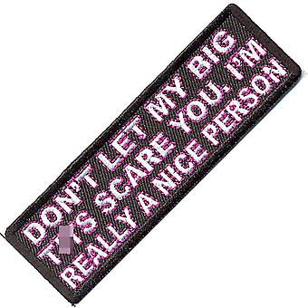 Don'T Let My Big T**S Scare You, I'M Really... Iron-On/Sew-On Patch