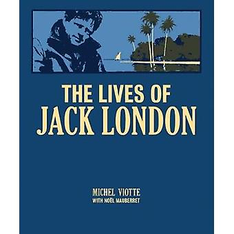 The Lives of Jack London - 2018 by The Lives of Jack London - 2018 - 97