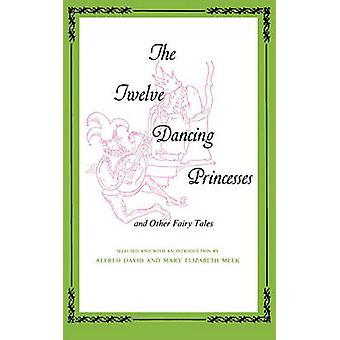 12 dansende prinsesser- og andre eventyr af Alfred David - Mar