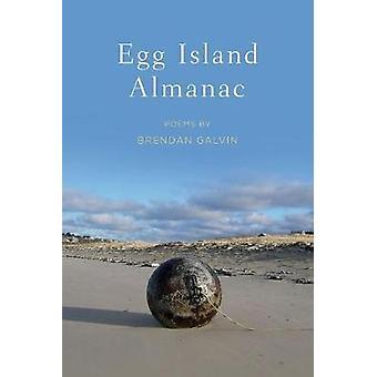 Ägg ön Almanac av Brendan Galvin - 9780809336074 bok