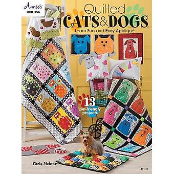 Quilted Cats & Dogs - Learn Fun and Easy Applique by Chris Malone - 97