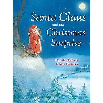 Santa Claus und die Weihnachtsüberraschung von Santa Claus und der Christm