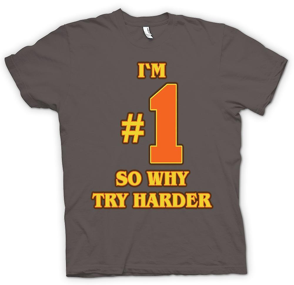 Womens T-shirt - I'm No 1 So Why Try Harder - Funny