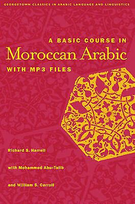 A Basic Course in Morccan Arabic by R.S. Harrell - Mohammed Abu-Tali