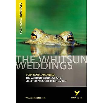 The  Whitsun Weddings  and Selected Poems (York Notes Advanced)