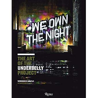 La nuit nous appartient: l'Art du projet Underbelly
