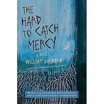The Hard to Catch Mercy: A Novel (Southern Revivals)