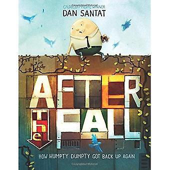Efter nedgången (hur Humpty Dumpty fick tillbaka igen)