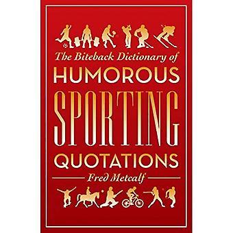 Biteback ordboken av humoristiska idrottsliga offerter