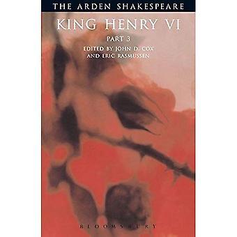 King Henry VI: Pt. 3 (Arden Shakespeare: Third)