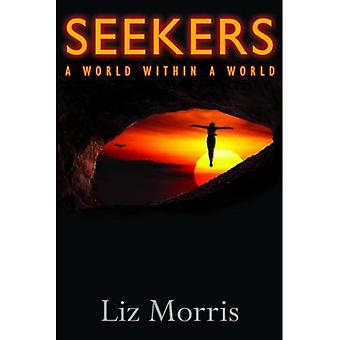 Seekers: A World Within a World
