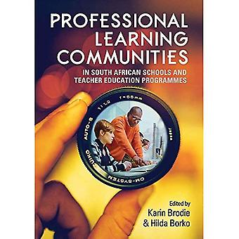 Professional learning communities in South African schools and teacher� education programmes