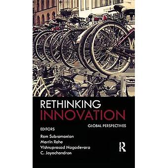Rethinking Innovation  Global Perspectives by Subramanian & Ram