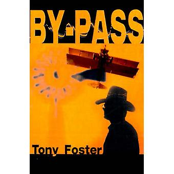 ByPass by Foster & Tony