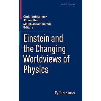Einstein e a mudar visões de mundo da física por Lehner & Christoph