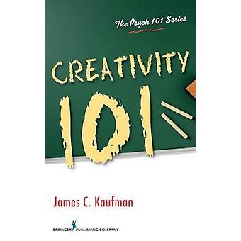 Kreativitet 101 av Kaufman & James C