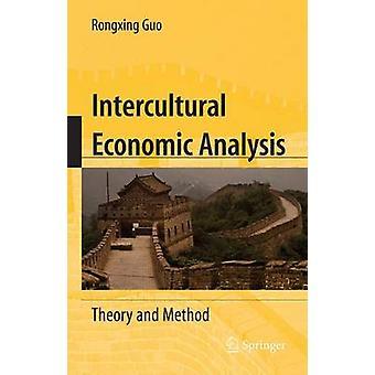 Interkulturella ekonomisk analys teori och metod av Guo & Rongxing