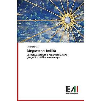 Megastene Indik by Falconi Simone