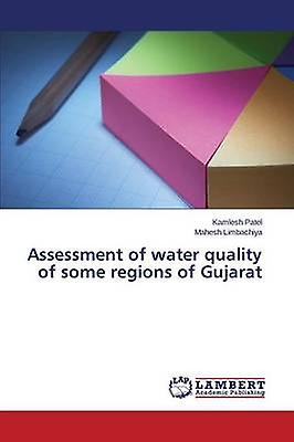 Assessment of water quality of some regions of Gujarat by Patel Kamlesh