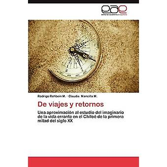 de Viajes y Retornos door Rehbein M. Rodrigo