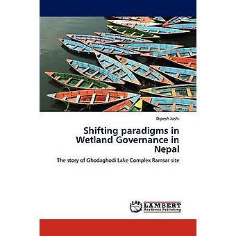 Shifting paradigmer i vådområde regeringsførelse i Nepal af Joshi & Dipesh