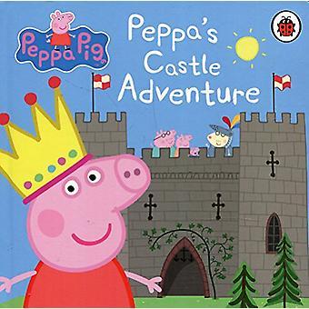 Peppa Pig - Peppa's Castle Adventure by Peppa Pig - 9780241321478 Book