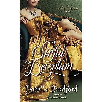 A Sinful Deception - A Breconridge Brothers Novel by Isabella Bradford