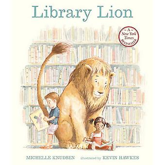 Library Lion by Michelle Knudsen - Kevin Hawkes - 9780606066662 Book