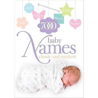 7000 Baby Names - Classic and Modern by Hilary Spence - 9780572026479