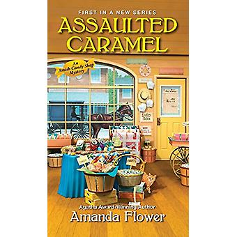 Assaulted Caramel by Amanda Flower - 9781496706393 Book
