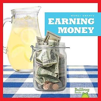 Earning Money by Nadia Higgins - 9781620318904 Book
