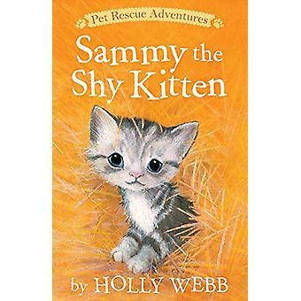Sammy the Shy Kitten by Holly Webb - Sophy Williams - 9781680104011 B