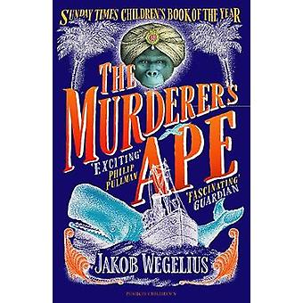 The Murderer's Ape by The Murderer's Ape - 9781782691754 Book