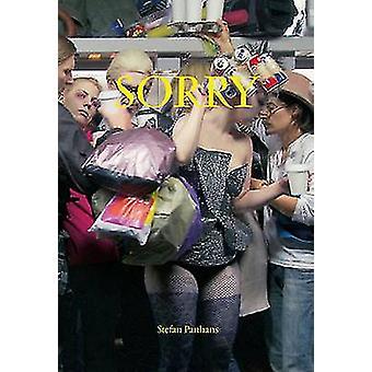 Sorry by Stefan Panhans - Hans-Jurgen Hafner - Eva Schmidt - 97839409