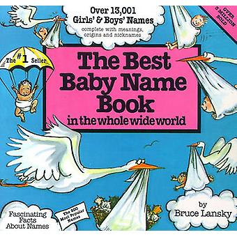 Best Baby Name Book in the Whole Wide World (Revised edition) by Bruc