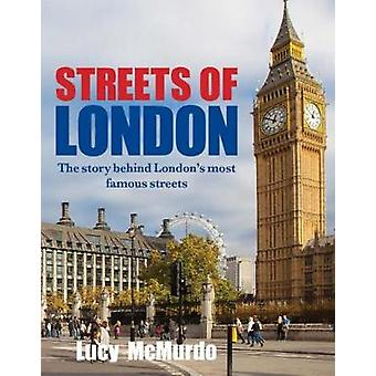 Streets of London by Lucy McMurdo - 9781742578903 Book