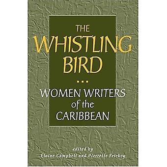 Den visslande fågeln-kvinnor författare från Västindien