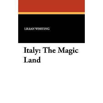 Italia The Magic land av hvitting & Lilian