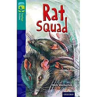 Oxford Reading Tree TreeTops Fiction Level 16 More Pack A Rat Squad by Nick Warburton & Chris Molan