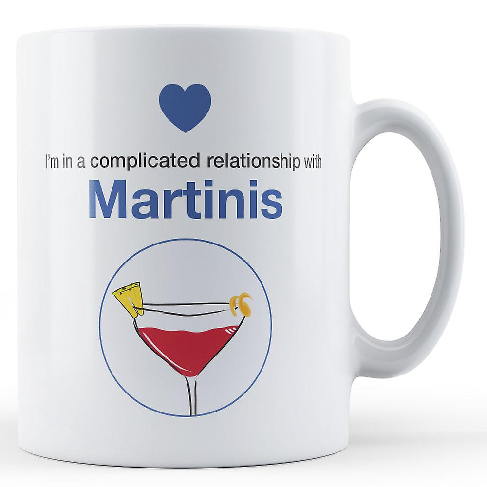 With Mug Complicated Relationship MartinisPrinted In A I'm 4jqc5ASRL3