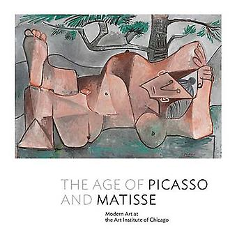 The Age of Picasso and Matisse - Modern Art at the Art Institute of Ch