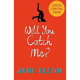 Will You Catch Me? by Will You Catch Me? - 9781444927788 Book