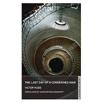 The Last Day of a Condemned Man by Victor Hugo - Christopher Moncrief