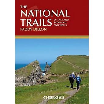 The National Trails - Complete Guide to Britain's National Trails (2nd