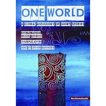 One World - A Global Anthology of Short Stories by Chris Brazier - 978