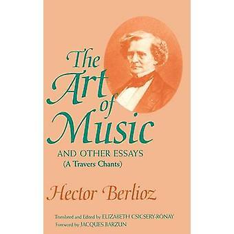 A arte da música e outros ensaios - A Travers Chants (anotado editio