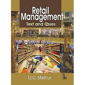Retail Management - Text and Cases by U. C. Mathur - 9789380578668 Book