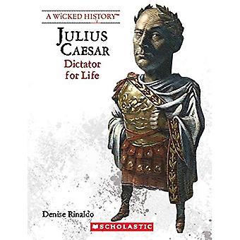 Julius Caesar (reviderad upplaga) (Wicked historia)