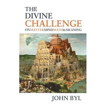 Gudomliga utmaning: Fråga, sinne, matematik och menande