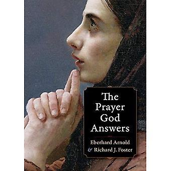 The Prayer God Answers (Plough Spiritual Classics: Backpack Classics for Modern Pilg) (Plough Spiritual Guides...